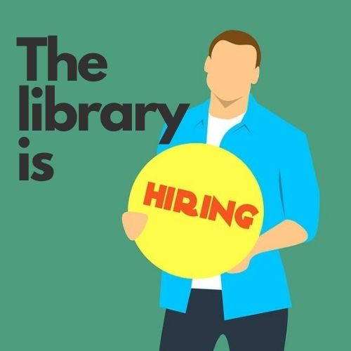 The library is hiring